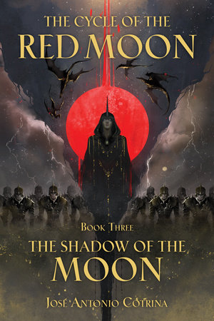 The Cycle of the Red Moon Volume 3: The Shadow of the Moon