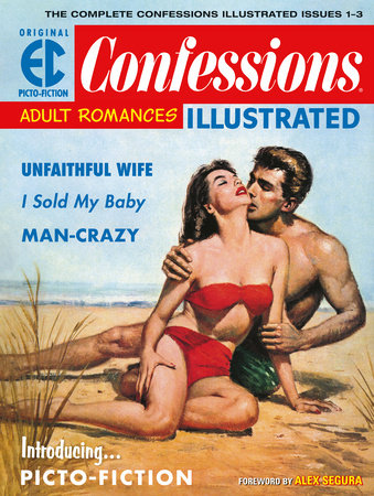 The EC Archives: Confessions Illustrated