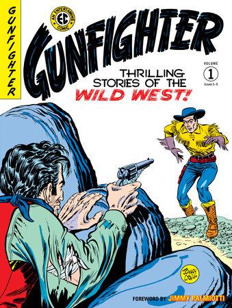 The EC Archives: Gunfighter Volume 1