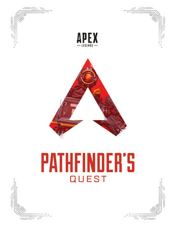 Apex Legends: Pathfinder's Quest (Lore Book)