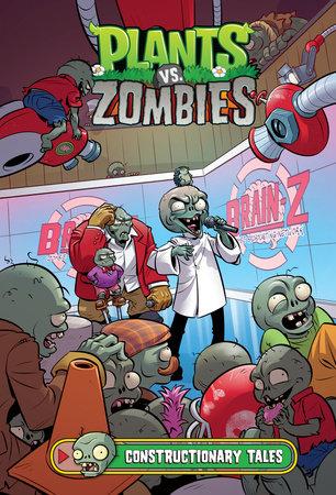 Plants vs. Zombies Volume 18: Constructionary Tales