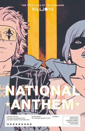 The True Lives of the Fabulous Killjoys: National Anthem