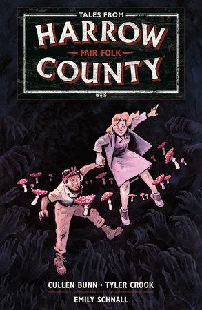 Tales from Harrow County Volume 2: Fair Folk