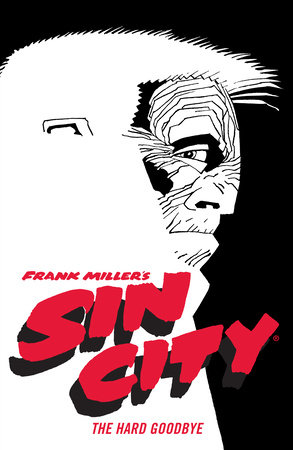 Frank Miller's Sin City Volume 1: The Hard Goodbye (Fourth Edition)