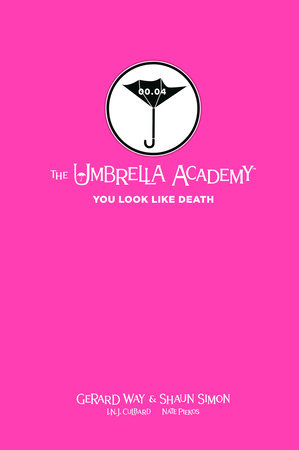 Tales from the Umbrella Academy: You Look Like Death Library Edition