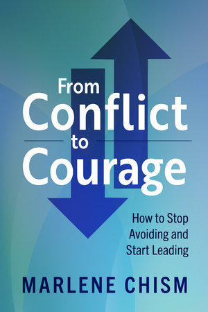 From Conflict to Courage