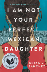 Cover of I Am Not Your Perfect Mexican Daughter cover