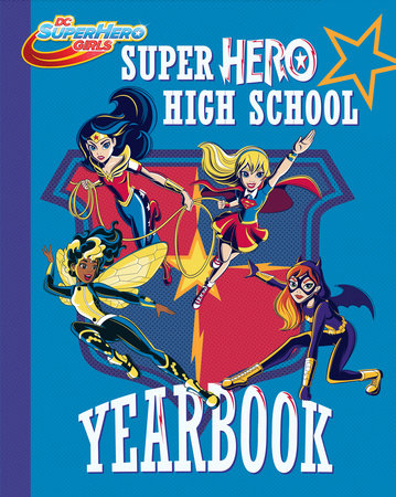 Super Hero High Yearbook! (DC Super Hero Girls)