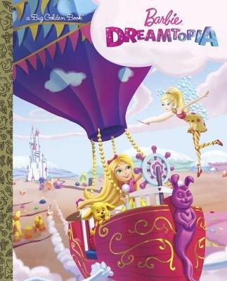 Barbie Dreamtopia Big Golden Book (Barbie Dreamtopia)