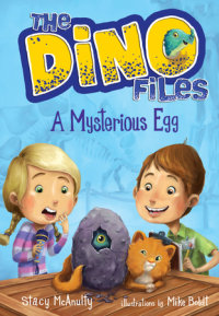 Book cover for The Dino Files #1: A Mysterious Egg