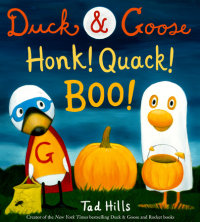 Book cover for Duck & Goose, Honk! Quack! Boo!