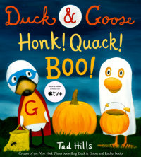 Cover of Duck & Goose, Honk! Quack! Boo! cover
