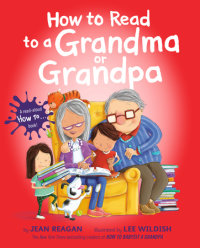 Cover of How to Read to a Grandma or Grandpa cover