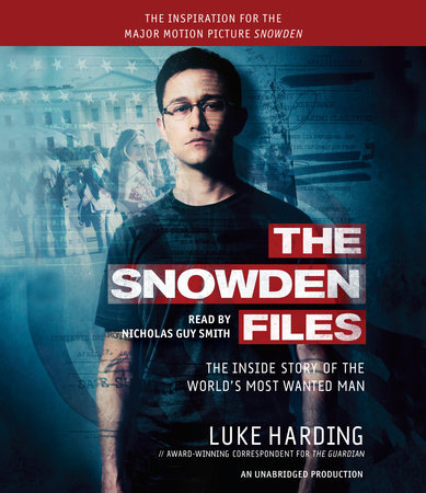 The Snowden Files (Movie Tie In Edition)