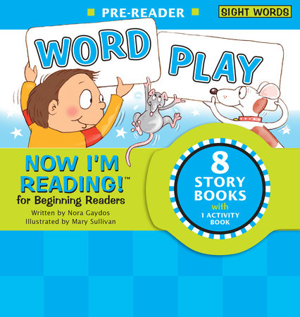 Now I'm Reading! Pre-Reader: Word Play by Nora Gaydos | Penguin