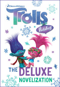Book cover for Trolls Holiday The Deluxe Junior Novelization (DreamWorks Trolls)