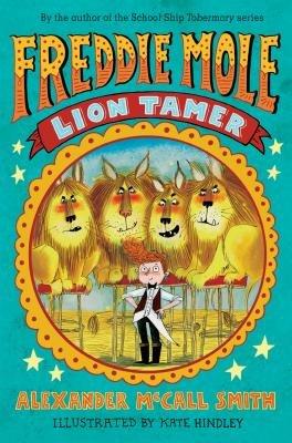 Freddie Mole: Lion Tamer