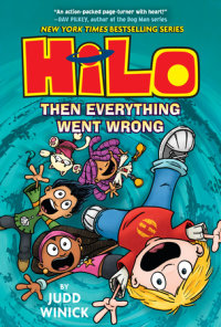 Cover of Hilo Book 5: Then Everything Went Wrong cover