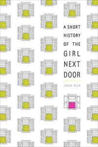 Cover of A Short History of the Girl Next Door