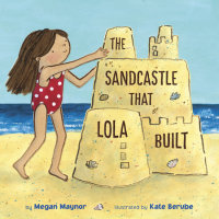Book cover for The Sandcastle That Lola Built