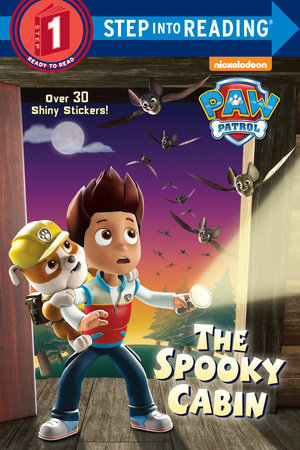 Step Into Reading The Spooky Cabin Paw Patrol