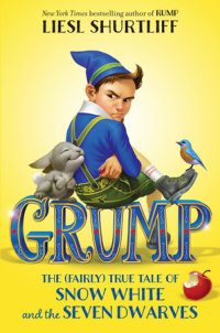 Book cover for Grump: The (Fairly) True Tale of Snow White and the Seven Dwarves