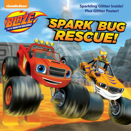 Spark Bug Rescue! (Blaze and the Monster Machines)