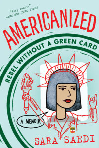 Cover of Americanized: Rebel Without a Green Card cover