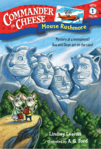 Book cover for Commander in Cheese Super Special #1: Mouse Rushmore