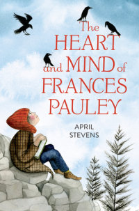 Cover of The Heart and Mind of Frances Pauley