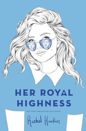 Her Royal Highness