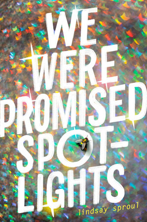 Cover image for We Were Promised Spotlights