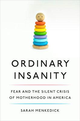 Ordinary Insanity