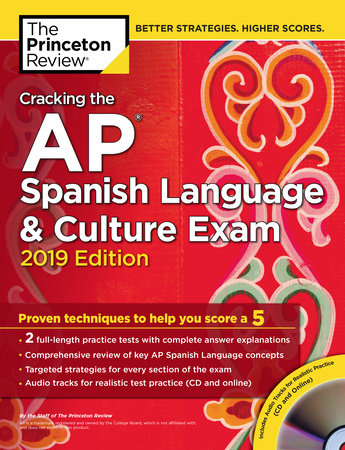 Cracking the AP Spanish Language & Culture Exam with Audio CD, 2019 Edition
