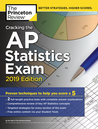 Cracking the AP Statistics Exam, 2019 Edition