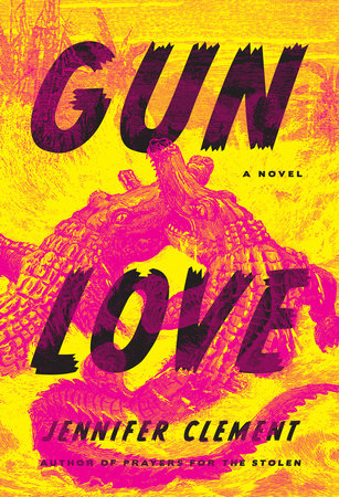 Jennifer Clement - Gun Love - Hardcover