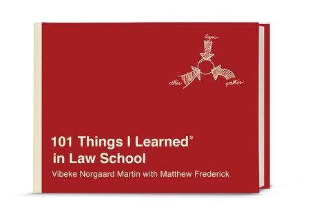 101 Things I Learned® in Law School
