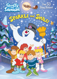Book cover for Sparkle and Smile! (Frosty the Snowman)