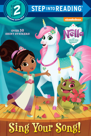 Sing Your Song! (Nella the Princess Knight)