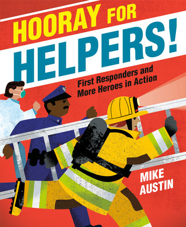 Hooray for Helpers!