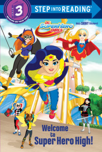Book cover for Welcome to Super Hero High! (DC Super Hero Girls)