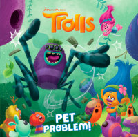 Cover of Pet Problem! (DreamWorks Trolls) cover