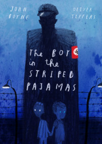 Cover of The Boy in the Striped Pajamas (Deluxe Illustrated Edition) cover