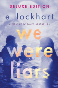 Cover of We Were Liars Deluxe Edition
