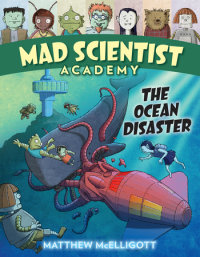 Book cover for Mad Scientist Academy: The Ocean Disaster