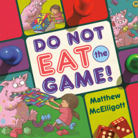 Cover of Do Not Eat the Game! cover