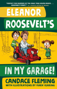 Book cover for Eleanor Roosevelt\'s in My Garage!