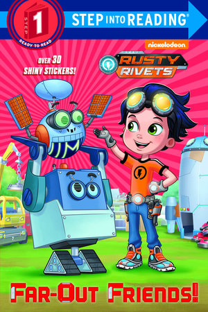 Far-Out Friends! (Rusty Rivets)