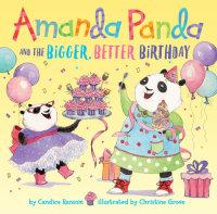 Book cover for Amanda Panda and the Bigger, Better Birthday