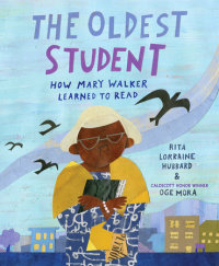 Cover of The Oldest Student: How Mary Walker Learned to Read cover